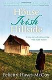 The House on an Irish Hillside, Felicity Hayes-McCoy, 1444730304