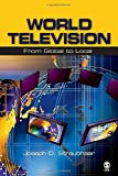 img - for World Television: From Global to Local by Joseph D. Straubhaar (2007-05-18) book / textbook / text book