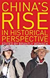 img - for [China's Rise in Historical Perspective] (By: Brantly Womack) [published: July, 2010] book / textbook / text book