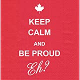 Canada Napkin - Keep Calm and Be Proud Eh? High Quality 3-ply 20pc/pack,33cm by 33 cm