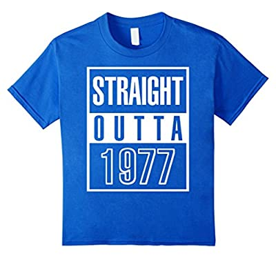 Funny Straight Outta 1977 40th Years Old Birthday Gift Shirt