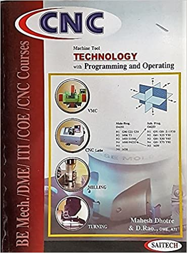 Buy Cnc Machine Tool Technology With Programming And Operating Book