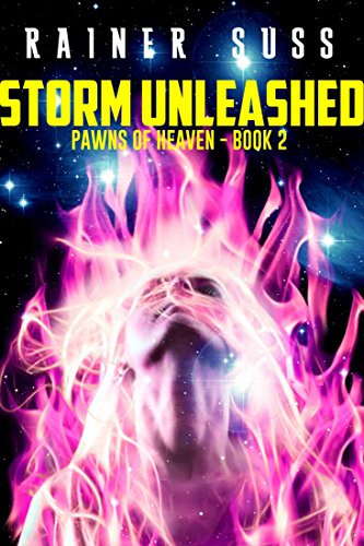Storm Unleashed (Pawns of Heaven Book 2)