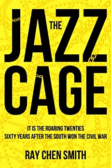 The Jazz Cage by [Smith, Ray Chen]
