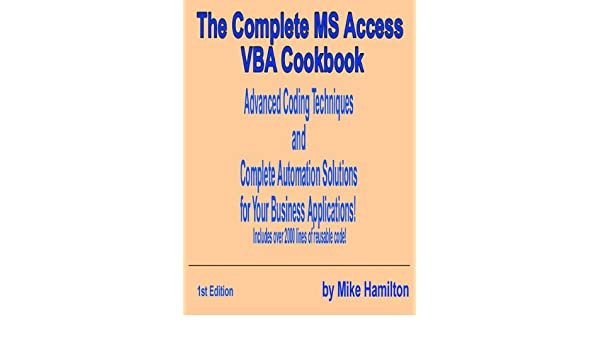 The Complete MS Access VBA Cookbook eBook: Mike