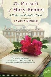 The Pursuit of Mary Bennet: A Pride and Prejudice Novel by Pamela Mingle (2013-11-26)