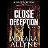 Close Deception: A Maybe Kentucky Novella (Maybe Deception Book 1)