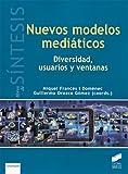 img - for NUEVOS MODELOS MEDIATICOS book / textbook / text book