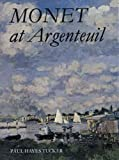 Monet at Argenteuil, Paul H. Tucker, 0300032064