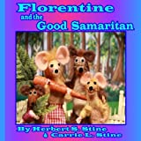 Florentine and the Good Samaritan