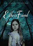 img - for Esther's Friend by Dr. Daryl Donovan (2015-08-04) book / textbook / text book