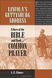 Lincoln's Gettysburg Address, A. E. Elmore, 0809329514