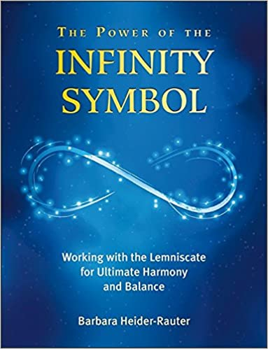 The Power Of The Infinity Symbol Working With The Lemniscate For
