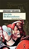 Das Erbe des Bierzauberers (Historische Romane im GMEINER-Verlag)