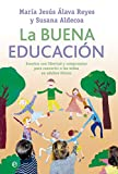img - for La buena educaci n book / textbook / text book