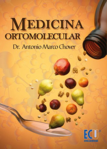 Amazon.com: Medicina Ortomolecular (Spanish Edition) eBook: Antonio Marco Chover: Kindle Store