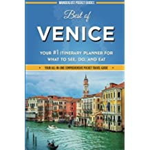Best of Venice: Your #1 Itinerary Planner for What to See, Do, and Eat in Venice, Italy