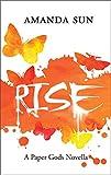 Rise (The Paper Gods Book 4)