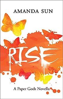 Rise (The Paper Gods Book 4) by [Sun, Amanda]
