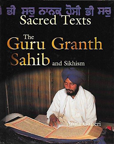 The Guru Granth Sahib and Sikhism (Sacred Texts)