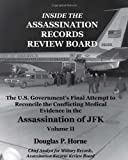 Inside the Assassination Records Review Board, Volume II (2 Of 5), Douglas P. Horne, 0984314415
