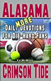 More Daily Devotions for Die-Hard Fans Alabama Crimson Tide