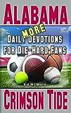 More Daily Devotions for Die-Hard Fans Alabama Crimson Tide