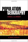 Population Geography : Tools and Issues, Newbold, K. Bruce, 0742557537