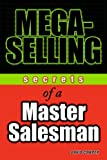 Mega-Selling, David S. Cowper and Andrew Haynes, 047164529X