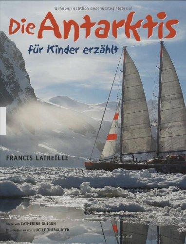 Die Antarktis Für Kinder Erzählt