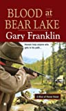 Blood at Bear Lake, Gary Franklin, 0425222926