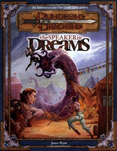 Download The Speaker in Dreams (Dungeons & Dragons d20 3.0 Fantasy Roleplaying Adventure, 5th Level) PDF
