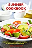 Family Friendly Summer Recipes to Suit All Tastes and Budgets!From the author of several bestselling cookbooks, Vesela Tabakova, comes a great new collection of delicious summer recipes. This time she offers us 101 light meals and dinner recipes full...