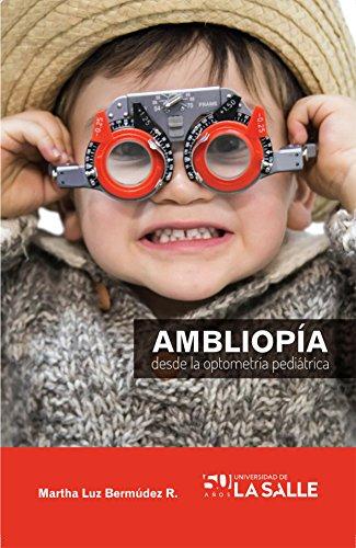 Ambliopa desde la optometra peditrica spanish edition kindle ambliopa desde la optometra peditrica spanish edition by bermdez ruiz martha luz fandeluxe Image collections