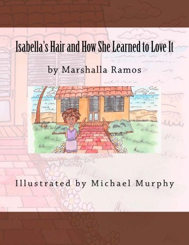 Isabella's Hair and How She Learned to Love ()