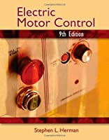 Electric Motor Control, 9th Edition Front Cover