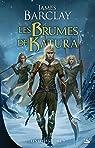Les Elfes, tome 3 : Les Brumes de Katura par Barclay