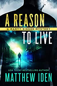 A Reason To Live by Matthew Iden ebook deal
