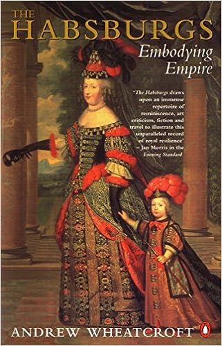 Amazon Com The Habsburgs Embodying Empire 9780140236347 Wheatcroft Andrew Books