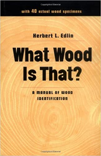 What Wood Is That? A Manual of Wood Identification (Studio Book) Herbert  L. Edlin 9780670759071 Amazon Books