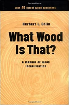 What Wood Is That?: A Manual of Wood Identification (Studio Book ...