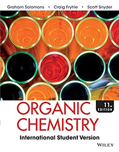 organic chemistry t w graham solomons craig b fryhle scott a rh amazon com Wade Organic Chemistry Test Wade Organic Chemistry Test