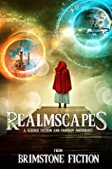 RealmScapes: A Science Fiction and Fantasy Anthology Paperback