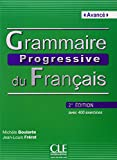 Grammaire progressive du français, niveau avancé : Cahier de 400 exercices