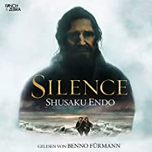 Silence Audiobook by Shusaku Endo Narrated by Benno Fürmann