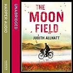 The Moon Field   Judith Allnatt