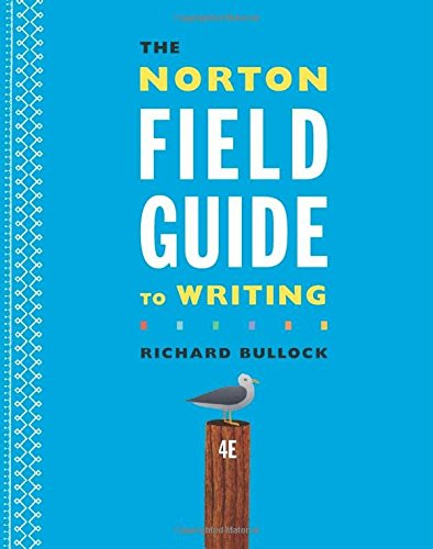 The Norton Field Guide to Writing (Fourth Edition)