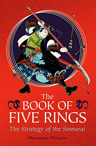 The Book of Five Rings: The Strategy of the ()