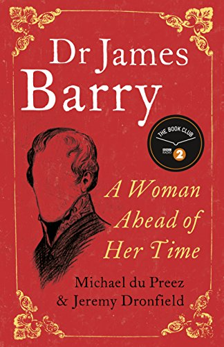 Image result for dr james barry a woman ahead of her time