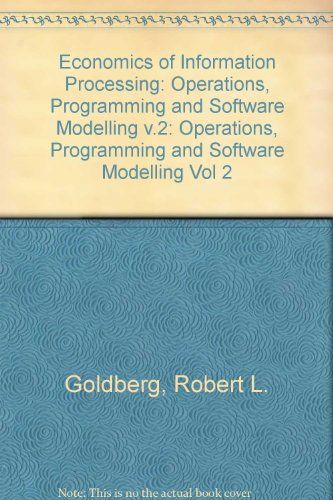 Economics of Information Processing: Operations, Programming and Software Modelling v.2 (Vol 2)